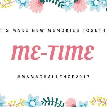 Mama Challenge: Me Time